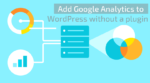 Add Google Analytics to WordPress without a plugin