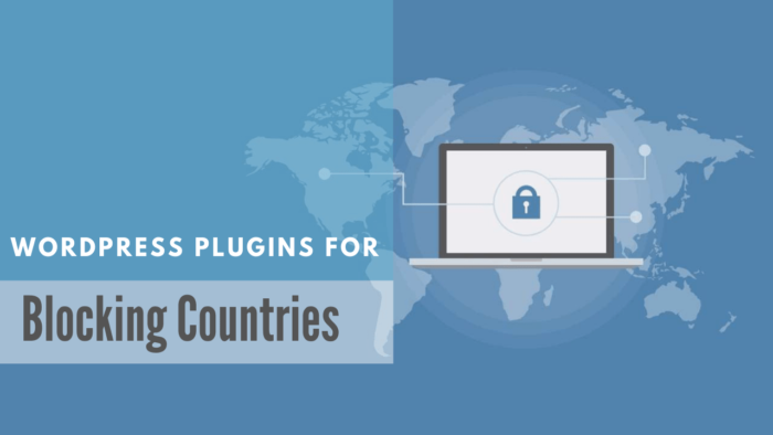 4+ Best WordPress Plugins to Block Countries - (Personal