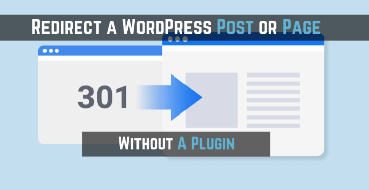 Redirect post or page without a plugin
